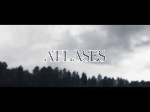 Atlases - Penumbra (Official Teaser)