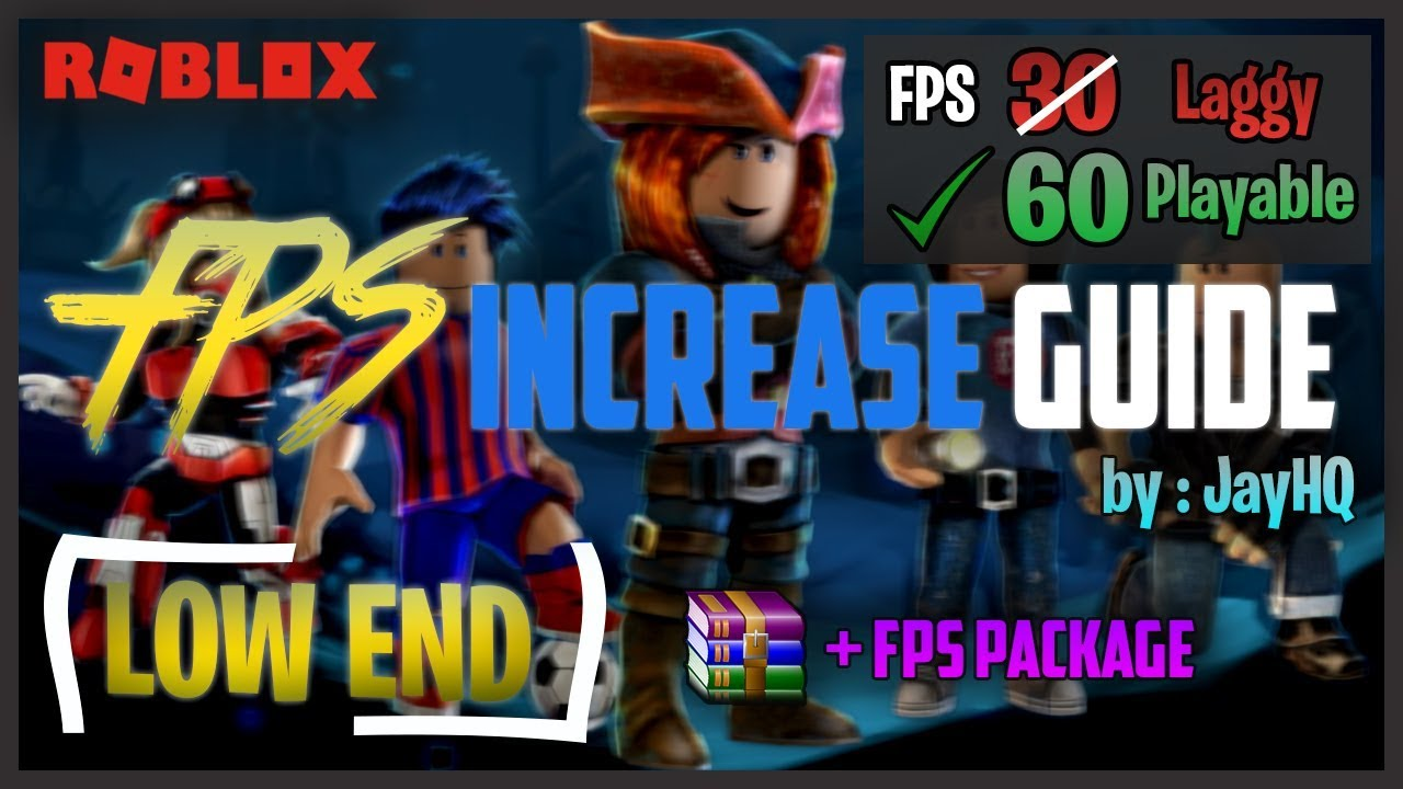 How To Increase Roblox Fps Performance In Windows Mac 2019 Low