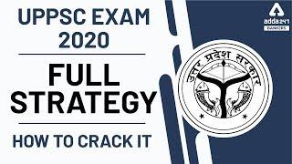 UPPSC परीक्षा की पूरी रणनीति | Full strategy how to crack UPPSC 2020 EXAM | How to crack it