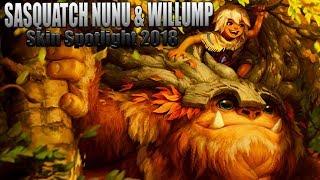 SASQUATCH NUNU & WILLUMP Skin Spotlight 2018 || League of Legends nunu Rework SKin !