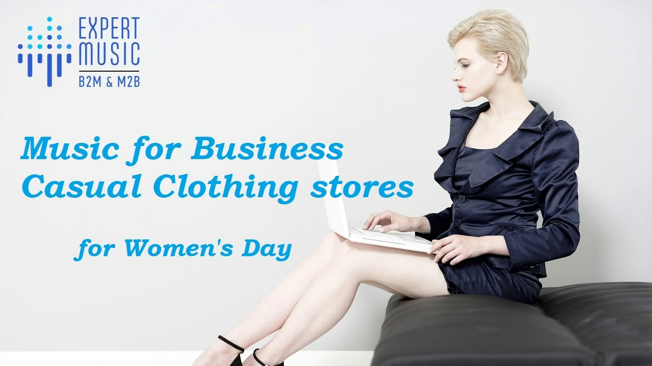 Music for Business Casual Clothing stores for spring 2