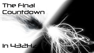 The Final Countdown 432Hz