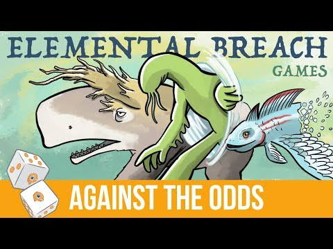 Against the Odds: Elemental Breach (Games)