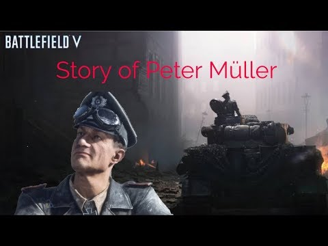 The Story Of Peter Müller - Battlefield 5 Lore