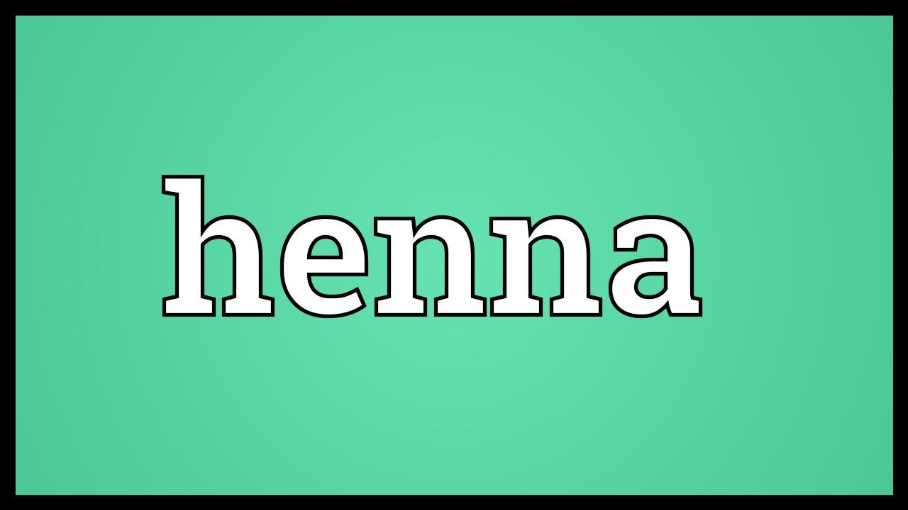 Henna Meaning Youtube