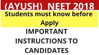 NEET |AYUSH| KEA 2018 Important instructions to candidates