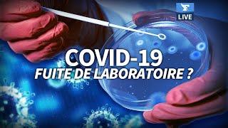 🔬Le virus du Covid-19 s'est-il ÉCHAPPÉ d'un laboratoire?