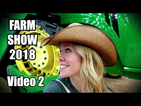 Visiting the National Farm Machinery Show 2018 in Louiseville Kentucky! (video 2of 2)