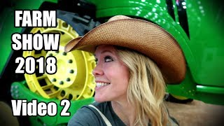 Visiting the National Farm Machinery Show 2018 in Louisville Kentucky! (video 2of 2)