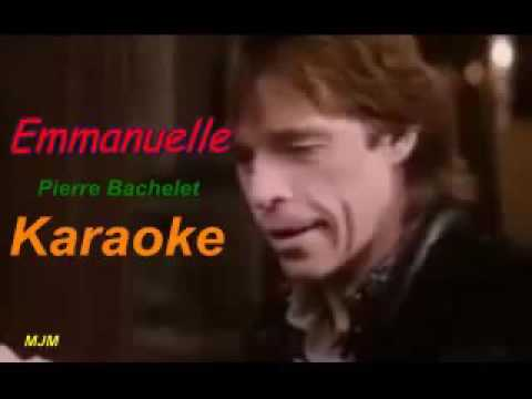 Emmanuelle     Pierre Bachelet     Karaoke