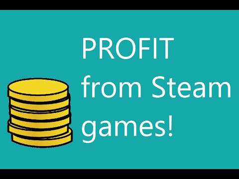 How To Make PROFIT By Buying Steam Games!