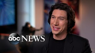 Adam Driver discusses his biggest roles, from 'Star Wars' to 'Marriage Story' l Nightline