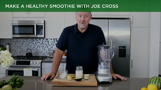 Make A Healthy Smoothie with Joe Cross