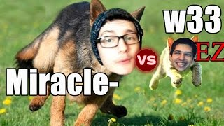 Miracle- vs w33 - 34 Kills still lose - Ez Comeback