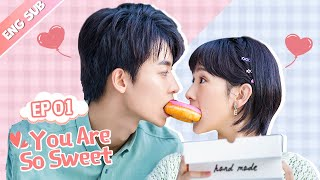 [ENG SUB] You Are So Sweet 01 (Eden Zhao, Amy Sun) Idol, Boss or Boyfriend?