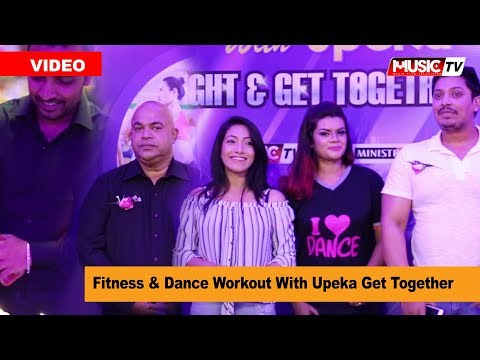 Fitness & Dance Workout With Upeka Get Together -  Tv
