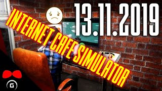 Internet Cafe Simulator | #1 | 13.11.2019 | Agraelus | 1080p60 | PC | CZ