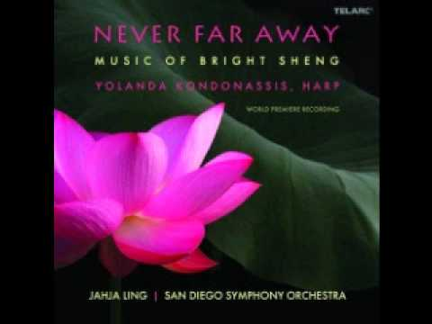 Bright Sheng - Never Far Away, for harp and orchestra: II. The Drunken Fisher