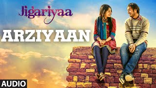 Exclusive: Arziyaan Full Audio Song | Jigariyaa | Vikrant Bhartiya, Aishwarya Ma …
