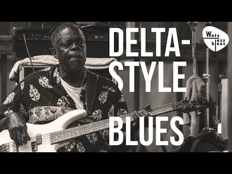 Delta Style Blues - Mississippi Louisiana Blues, at the Crossroads