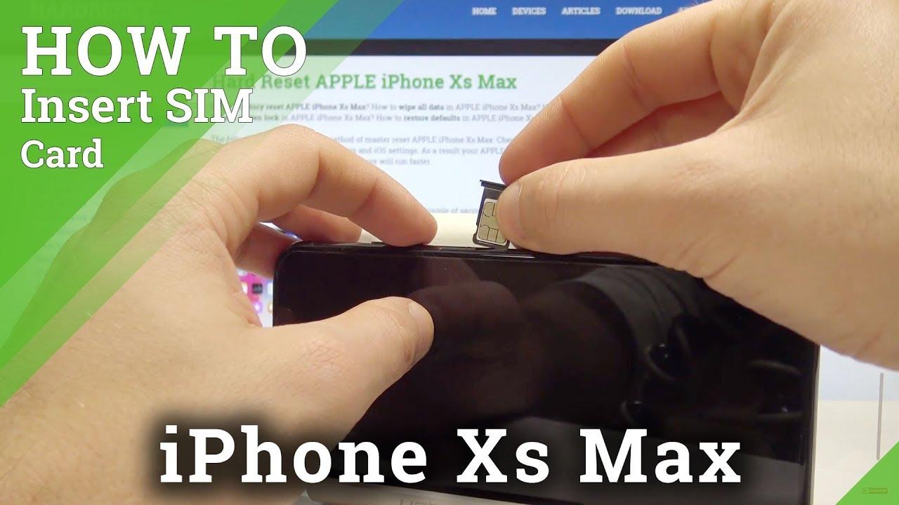 How to Insert Nano SIM in iPhone Xs Max - Install SIM Card ...