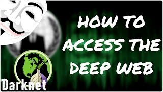 Access the Deep Web Using Tor 18+ ONLY 2017