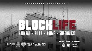 KRIME, HANYBAL, SILLA, SHADOW030 x FRESHMAKER – BLOCKLIFE [Official Audio]