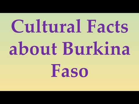 Cultural Facts about Burkina Faso
