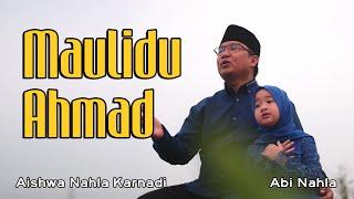 MAULIDU AHMAD (Cover) - AISHWA NAHLA KARNADI X ABI NAHLA
