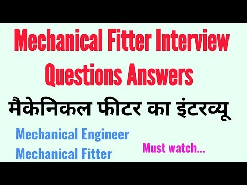 Mechanical Fitter Interview Questions