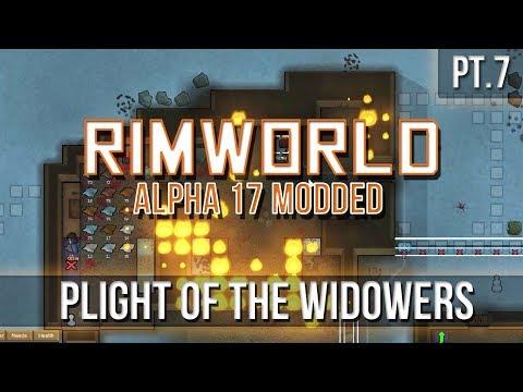 RIMWORLD - Plight of the Widowers [Pt.7] A17
