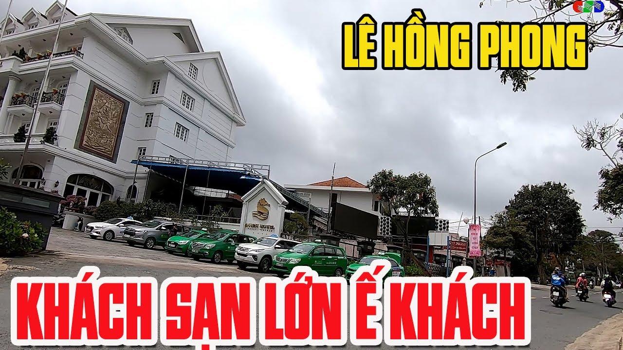 Đường Lê Hồng Phong Đà lạt | Khách sạn lớn te tua ế khách trong ngày hè | Đường phố hôm nay (7-1-20)
