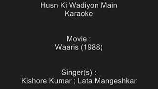 Husn Ki Wadiyon Main - Karaoke - Waaris (1988) - Kishore Kumar ; Lata Mangeshkar
