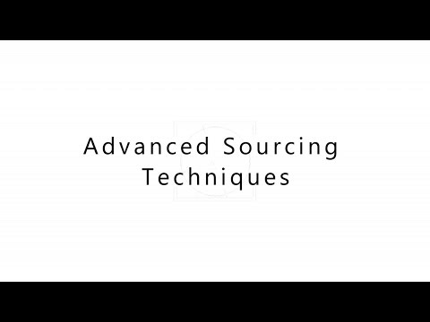 Advanced Sourcing Techniques for Recruiters, HR and Talent Acquisition teams. - Shally Steckerl
