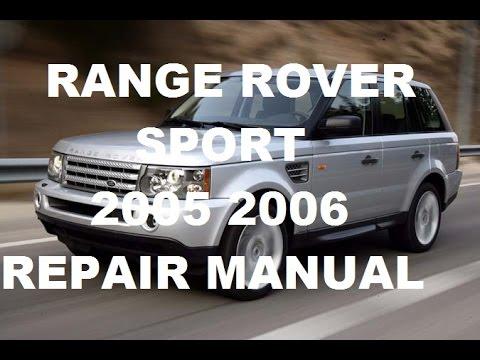 Range Rover Sport 2005 Range Rover Sport 2006 repair manual