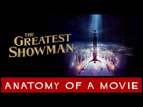 The Greatest Showman (2017) Review | Anatomy of a Movie