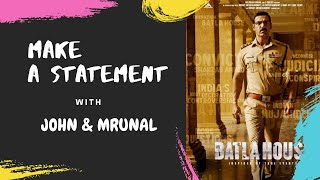 MAKE A STATEMENT with John Abraham & Mrunal Thakur | Batla House | RJ Sangy