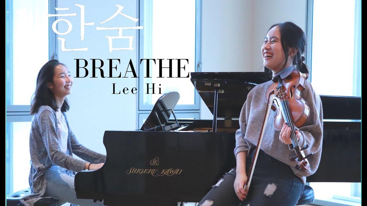 Lee Hi (이하이) – Breathe (한숨) Violin & Piano cover