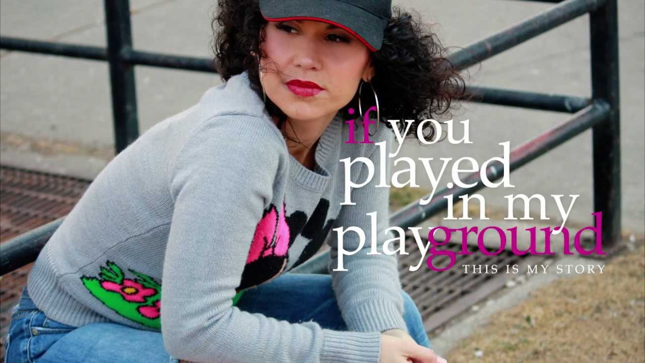 If You Played In My Playground
