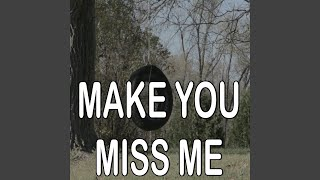 Make You Miss Me - Tribute to Sam Hunt (Instrumental Version)