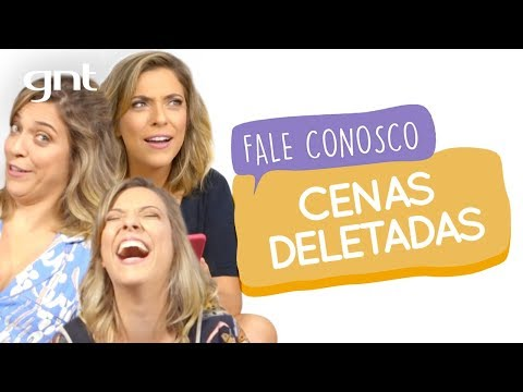 Cenas cortadas do Fale Conosco | #70 | Fale Conosco | Júlia Rabello