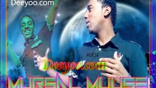 Mursal Muuse Hees Cusub 2013 (SAHRAAY) Deeyoo Somali Music
