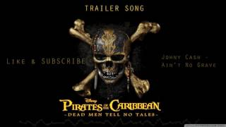 PIRATES OF THE CARIBBEAN 5 TRAILER SONG -