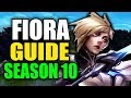 SEASON 10 FIORA GAMEPLAY GUIDE - (Best Fiora Build, Runes, Playstyle) - League of Legends