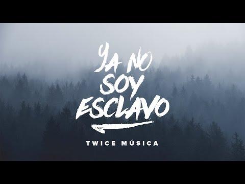 TWICE - Ya no soy esclavo (Bethel Music - No Longer Slaves en español)