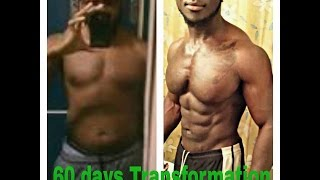 My 60 Days Crazy Transformation NO STEROID By Tyrone