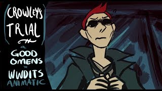 [GOOD OMENS animatic.] Crowley's trial (ish)