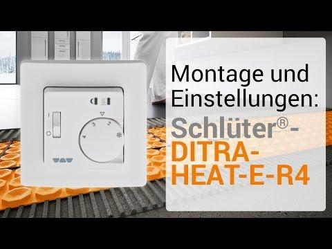 Montage Und Einstellungen: Schlüter-DITRA-HEAT-E-R4