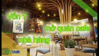 Kinh doanh quán cafe nhà hàng cần bao nhiêu vốn đừng để vỡ kế hoạch , thành công không đơn giản
