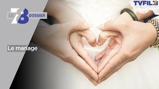 7/8 Dossier – La saison des mariages